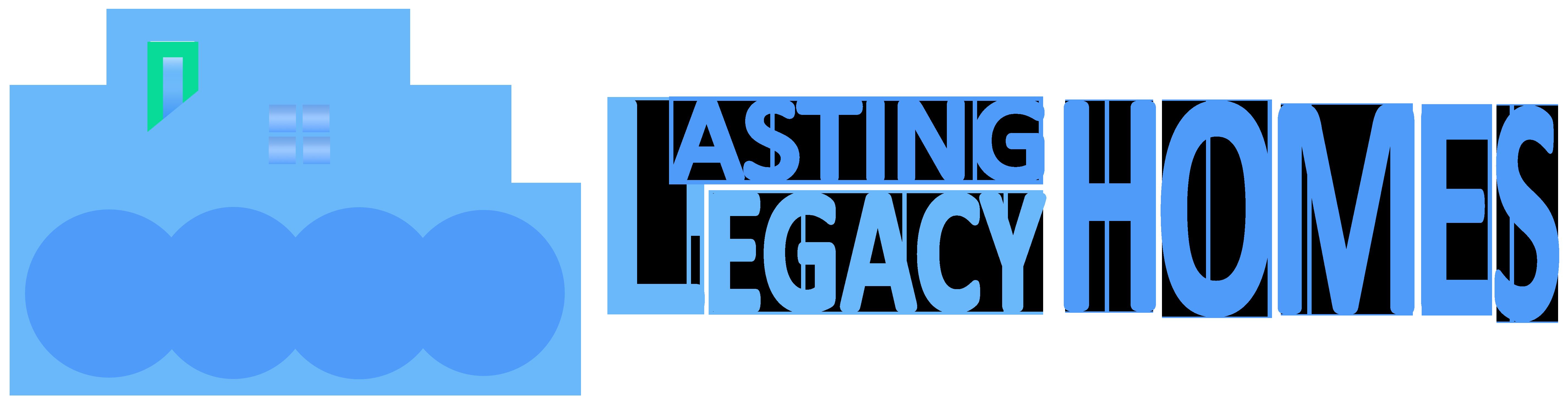 Lasting Legacy Homes